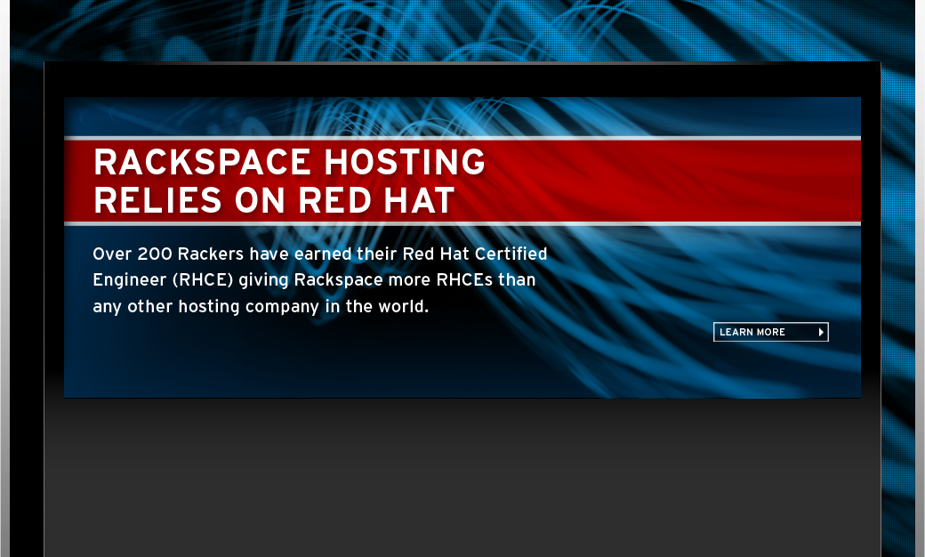 Rackspace Hosting Relies on Red Hat. Learn More.